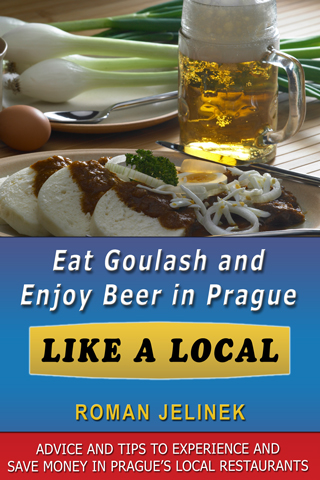 Eat Goulash And Enjoy Beer In Prague Like A Local